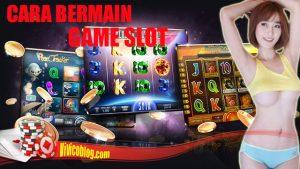 Tips Pemula Bemain Game Slot