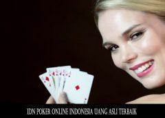 IDN Poker Online Indonesia Uang Asli Terbaik
